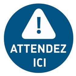 Affiche avec message d'information « Attendez ici »