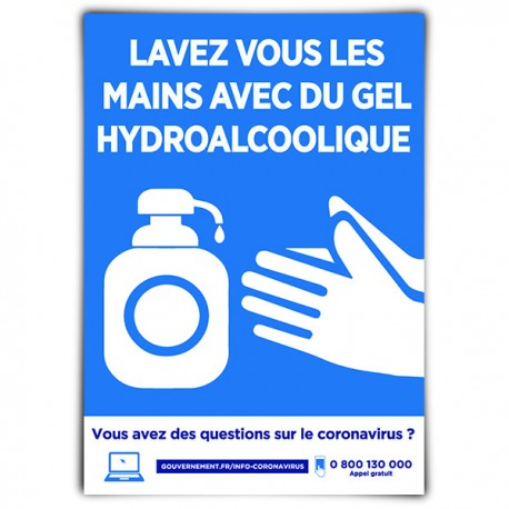 Affiche avec message d'information « Lavez-vous les mains avec du gel hydroalcoolique »