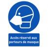 Affiche avec message d'alerte « Accès réservé aux porteurs de masque »